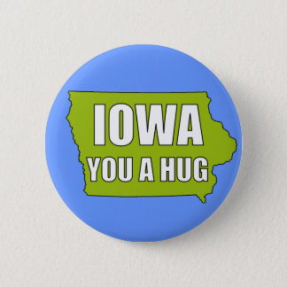 IOWA you a hug 6 Cm Round Badge