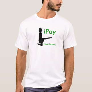 """iPay"" Irish Dance Parent Feis T-shirt"