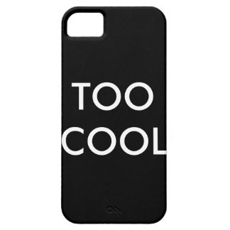 IPhone5/Iphone5s case Too Cool Barely There iPhone 5 Case