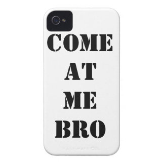 iPhone 4 COME AT ME BRO Phone Case