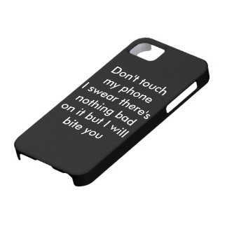 iPhone 5/5S 'Don't touch my phone' Case