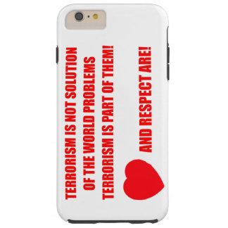 iPhone 6/6s Plus, Tough NO to the terrorism Tough iPhone 6 Plus Case