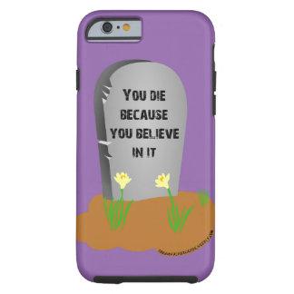 iPhone 6/6s tough cover Death is a lie