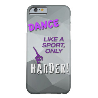 iPhone 6 Case with Dance Sport Quote - Jazz