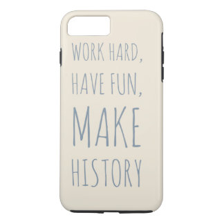 Iphone 7 Case   -  Motivational Quote -