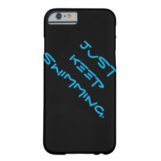 Ipone 6 case, Just Keep Swimming Barely There iPhone 6 Case