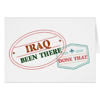 Iraq Been There Done That Card