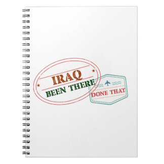 Iraq Been There Done That Notebook