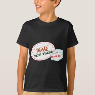 Iraq Been There Done That T-Shirt