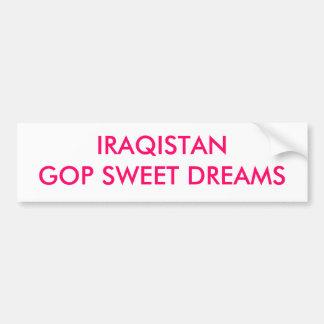 IRAQISTANGOP SWEET DREAMS CAR BUMPER STICKER