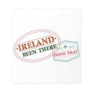Ireland Been There Done That Notepad