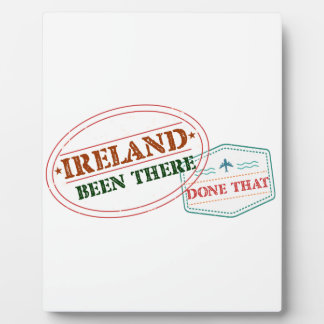 Ireland Been There Done That Plaques