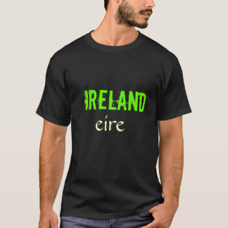 ireland, eire T-Shirt
