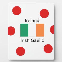 Ireland Flag And Irish Gaelic Language Design Plaque