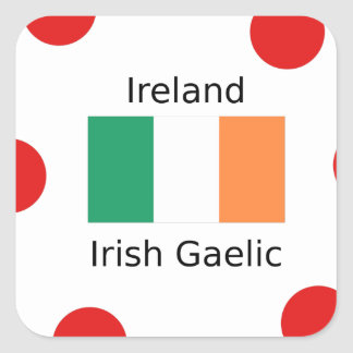 Ireland Flag And Irish Gaelic Language Design Square Sticker
