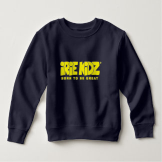 IRIE KIDZ® 'Born to be Great' Toddler Sweatshirt