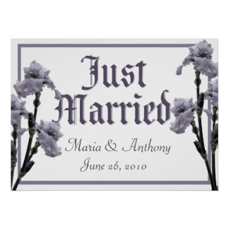 Iris/ Just Married Sign Poster