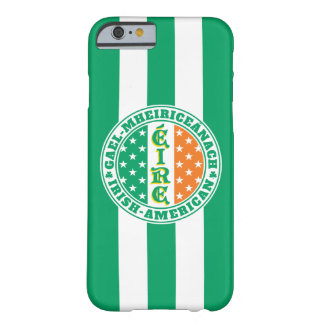 Irish American Pride - Éire Flag with Gaelic Text Barely There iPhone 6 Case