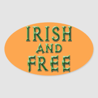 IRISH and FREE for St. Patrick's Day Oval Sticker