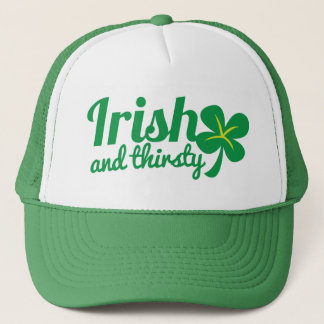 IRISH and THIRSTY St patricks day drinking product Trucker Hat