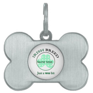 Irish breed-just a wee bit pet ID tag