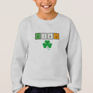Irish chemcial elements Zc71n Sweatshirt