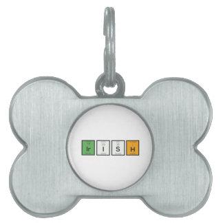 Irish chemcial elements Zy4ra Pet ID Tag
