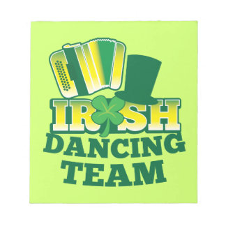 Irish Dancing TEAM Notepads