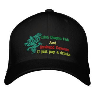 Irish dragon pub and husband daycare embroidered cap