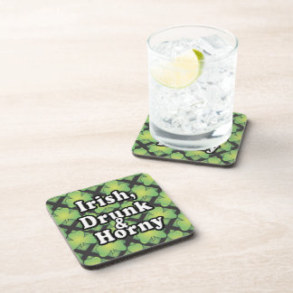 Irish Drunk and Horny Coaster