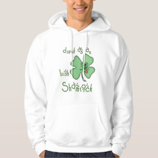 Irish-Drunk as Shamrock Hoodie