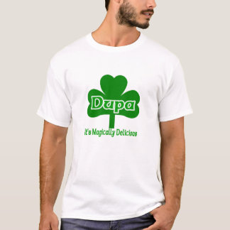 Irish dupa It's Magically Delicious T-Shirt