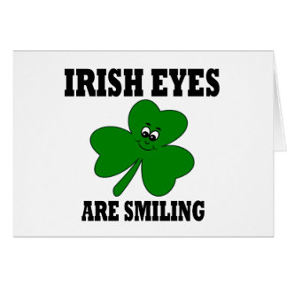Irish Eyes are Smiling Greeting Card