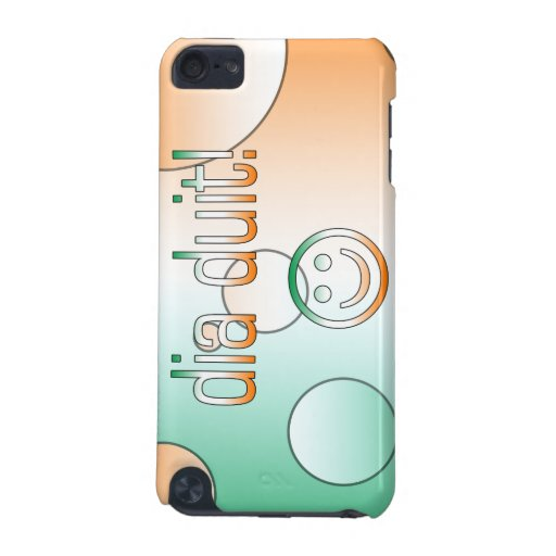 Irish Gaelic Gifts Hello / Dia Duit + Smiley Face iPod Touch (5th Generation) Cover