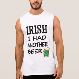 Irish I had another beer funny st pattys shirt