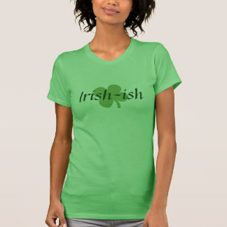 Irish-ish Cute St. Patrick's Day T-Shirt