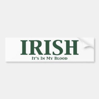 Irish Its In My Blood Gifts Bumper Sticker