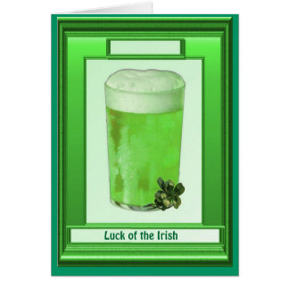 Irish Luck, A glass of the irish Greeting Card