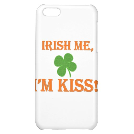 Irish Me I'm Kiss Case For iPhone 5C