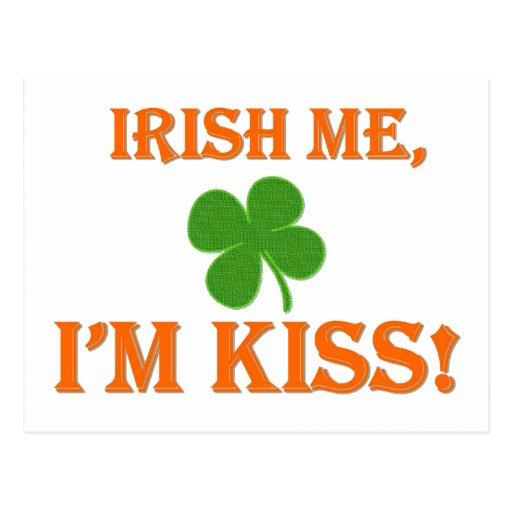 Irish Me I'm Kiss Postcard