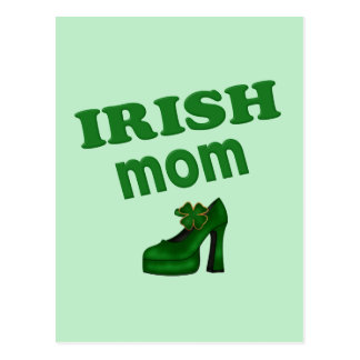 Irish Mom With High Heel Postcard