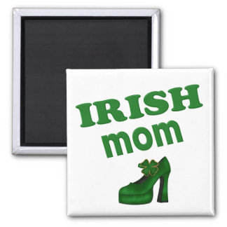 Irish Mom With High Heel Square Magnet