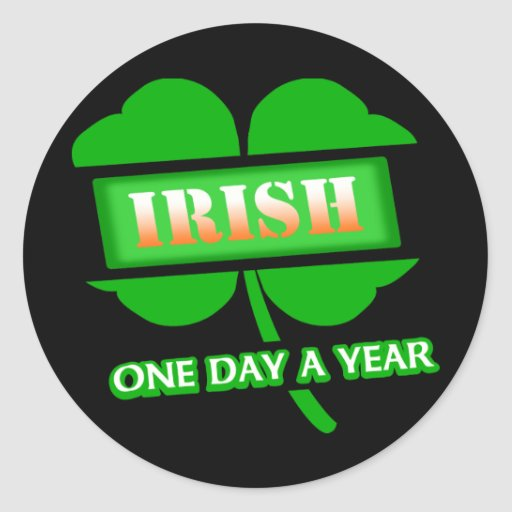 Irish One Day A Year With 4-Leaf Clover, Angled Round Stickers