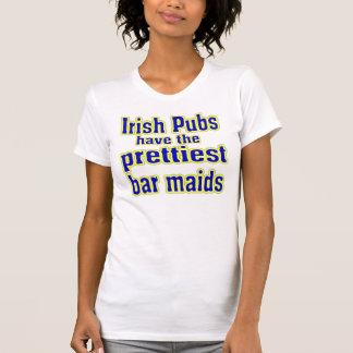Irish Pubs Have Prettiest Barmaids T-Shirt