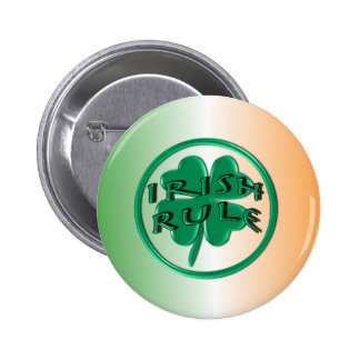 Irish Rule - Ireland Colors and Shamrock Pinback Button