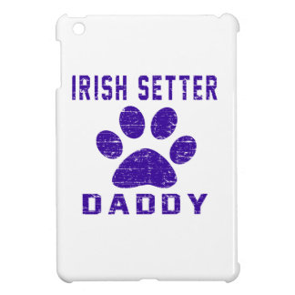 Irish Setter Daddy Gifts Designs Cover For The iPad Mini