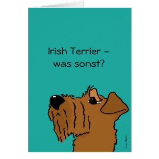Irish Terrier - which otherwise? Card