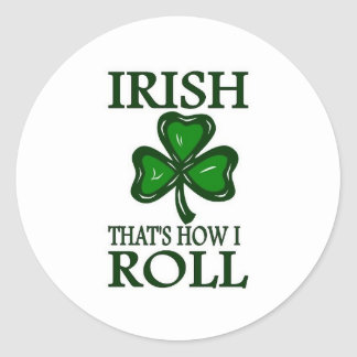 Irish That's How I roll Round Sticker