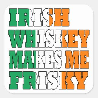 Irish Whiskey makes me frisky Square Sticker