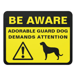 Irish Wolfhound Funny Guard Dog Warning Door Sign